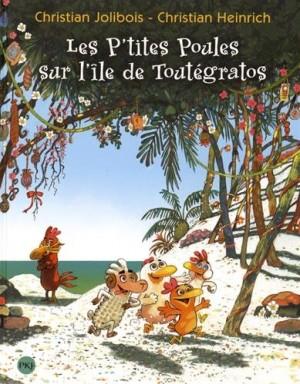 """Afficher """"Les p'tites poules Les p'tites poules sur l'île de Toutégratos"""""""