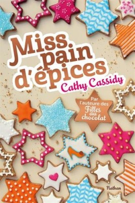 vignette de 'Miss pain d'épices (Cathy Cassidy)'