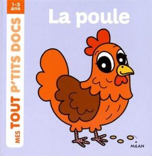 """Afficher """"Mes tout p'tits docsLa poule"""""""