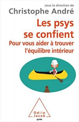 vignette de 'Les psys se confient (Christophe André)'