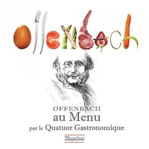 vignette de 'Offenbach au menu ! (Jacques Offenbach)'