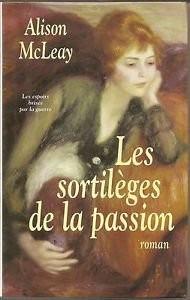"""Afficher """"Les sortilèges de la passion"""""""