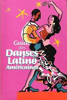 """Afficher """"Guide des danses latino américaines"""""""