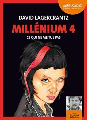 """Afficher """"Millénium n° 4 Ce qui ne me tue pas"""""""