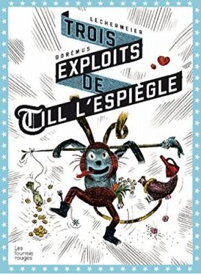 "Afficher ""Till l'espiègle n° 1 Trois exploits de Till l'Espiègle"""