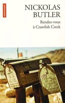 vignette de 'Rendez-vous à Crawfish Creek (Nickolas Butler)'