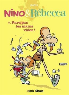 """Afficher """"Nino & Rébecca n° 7 Pars pas les mains vides !"""""""