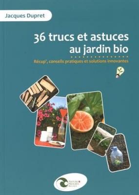 """Afficher """"36 trucs et astuces au jardin bio"""""""
