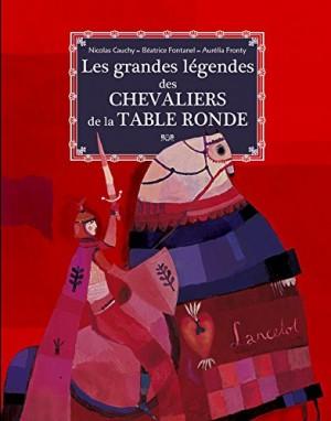 """Afficher """"Les grandes légendes des chevaliers de la Table ronde"""""""