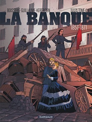 """Afficher """"La Banque n° 04 Deuxième génération : 1857 - 1871"""""""