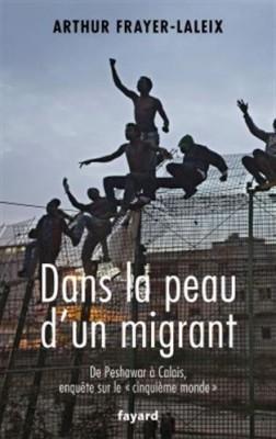 vignette de 'Dans la peau d'un migrant (Arthur Frayer-Laleix)'