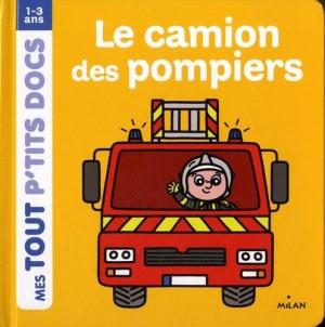"""Afficher """"Mes tout p'tits docsLe camion des pompiers"""""""
