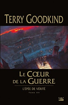 """Afficher """"L'Épée de vérité n° 15 Le Coeur de la guerre"""""""