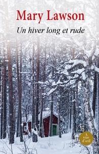 vignette de 'Un hiver long et rude (Lawson, Mary)'