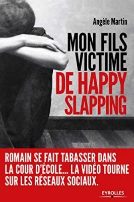 """Afficher """"Mon fils victime de Happy slapping"""""""