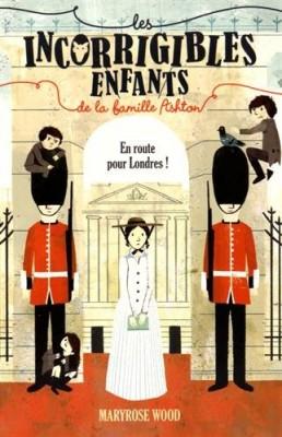 """Afficher """"Les Incorrigibles enfants de la famille Ashton n° 2 En route pour Londres !"""""""
