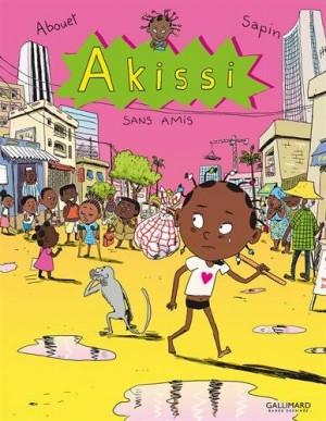 "Afficher ""Akissi n° 6 Akissi 6: Sans amis"""