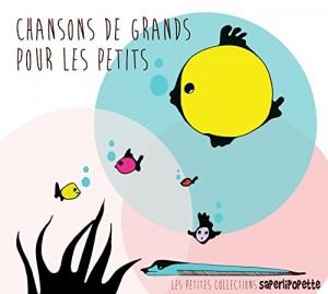 """Afficher """"Chansons de grands pour les petits"""""""