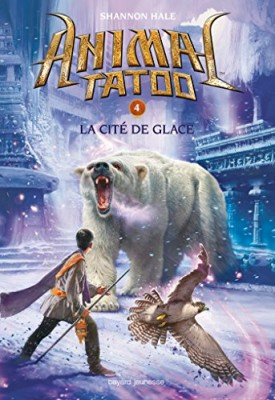 "Afficher ""Animal tatoo n° 4 La cité de glace"""