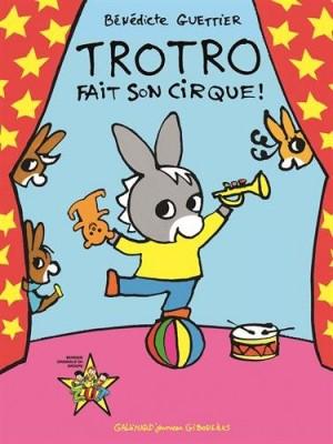 """Afficher """"Trotro fait son cirque !"""""""