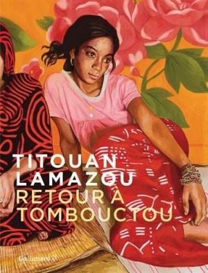 vignette de 'Retour à Tombouctou (Titouan Lamazou)'