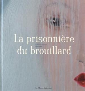 """Afficher """"La Prisonnière du brouillard"""""""
