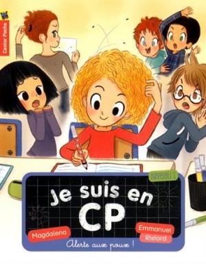 """Afficher """"Je suis en CP n° 14 Alerte aux poux !"""""""