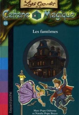 """Afficher """"Les carnets de la cabane magique n° 18Les fantômes"""""""