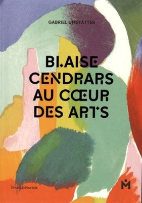 """Afficher """"Blaise Cendrars au coeur des arts"""""""