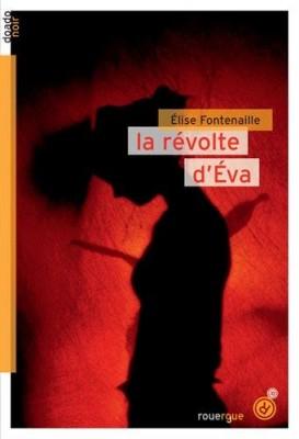 vignette de 'La révolte d'Éva (Élise Fontenaille-N'Diaye)'