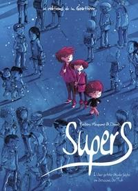 vignette de 'Supers n° 1<br /> Une petite étoile juste en dessous de Tsih (Frédéric Maupomé)'