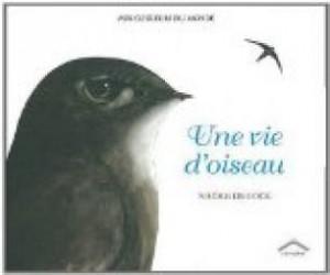 vignette de 'Une vie d'oiseau (Nicole de Cock)'