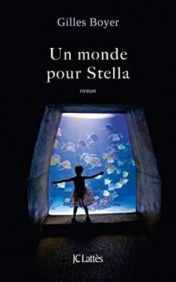 """Afficher """"Un monde pour Stella"""""""