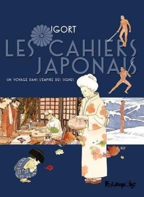 """Afficher """"Les cahiers japonais n° 1 Un Voyage dans l'empire des signes"""""""