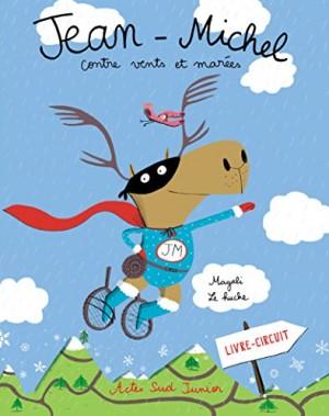 """Afficher """"Jean-Michel le caribouJean-Michel contre vents et marées"""""""