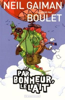 vignette de 'Par bonheur, le lait (Neil Gaiman)'