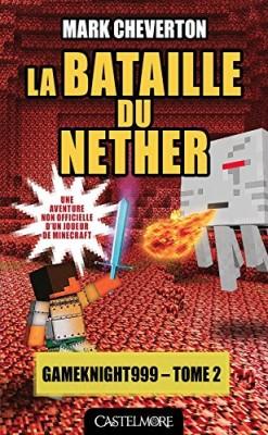 """Afficher """"Les aventures de Gameknight999 n° 2La bataille du Nether"""""""