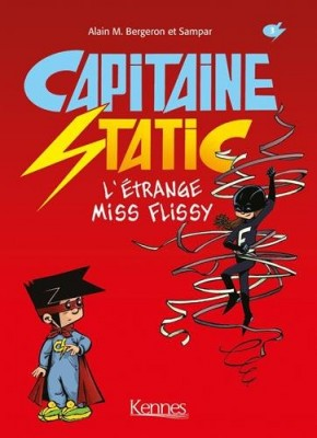 "Afficher ""Capitaine Static n° 03 L'étrange Miss Flissy"""