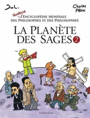 """Afficher """"La Planète des sages n° 2 Nouvelle encyclopédie mondiale des philosophes et des philosophies"""""""