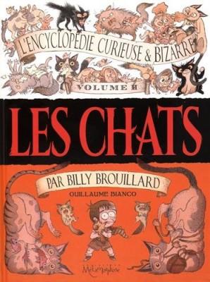 """Afficher """"L'encyclopédie curieuse & bizarre par Billy Brouillard n° 2Les chats"""""""