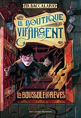 """Afficher """"La Boutique Vif-Argent n° 2 La boussole des rêves"""""""