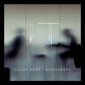 vignette de 'Highspeeds (Elliot Moss)'