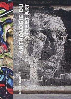 """Afficher """"Anthologie du street art"""""""