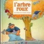 """Afficher """"L'Arbre roux"""""""