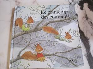 """Afficher """"Le printemps des écureuils"""""""