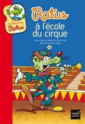 """Afficher """"Collection Ratus n° 23 Ratus à l'école du cirque"""""""