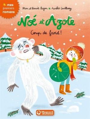 """Afficher """"Noé et Azote n° 6 Coup de froid !"""""""