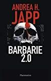 """Afficher """"Barbarie 2.0"""""""