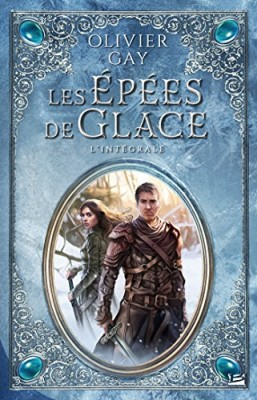 """Afficher """"Les épées de glace"""""""