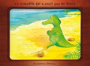 """Afficher """"Le crocodile qui n'avait pas de dents"""""""
